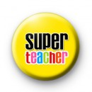 Super Teacher Yellow Badge