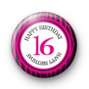 Pink 16 Happy Birthday Badge