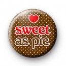 Sweet as Pie Badges