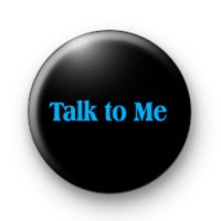 Talk to Me badges