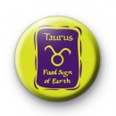 Zodiac Symbol Taurus Button Badge