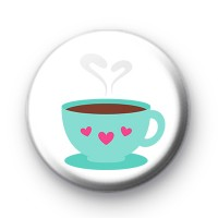 Tea Addict Cute Tea Cup Badge