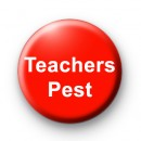 Teachers Pest Badges