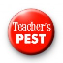 Red and White Teachers Pest Badge
