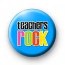 Blue Teachers Rock Button Badges