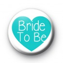 Teal Heart Bride To Be Badge