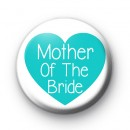 Teal Heart Mother of the Bride Badge