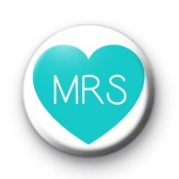 Teal Heart Mrs Button Badge