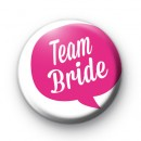 Speech Bubble Team Bride Badge