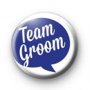 Speech Bubble Team Groom Button Badge