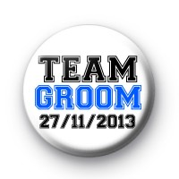 Team Groom Custom Date badge