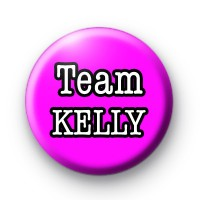 Team Kelly X Factor Button Badges