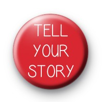 Tell Your Story Badge 2