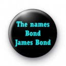 The Names Bond James Bond Badge