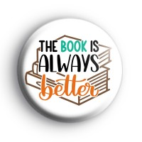 The Book is Always Better Badge