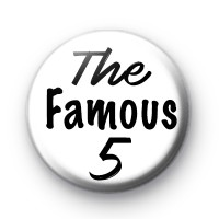 The Famous 5 Button Badge