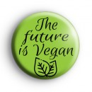 The future is Vegan Badge