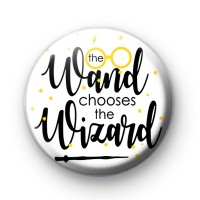 The Wand Chooses The Wizard Button Badge thumbnail