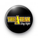 The A - Team Stag Party badges
