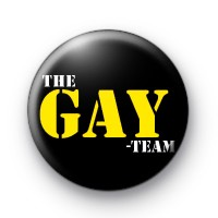The GAY Team Button Badges