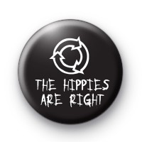 The Hippies Are Right Badge