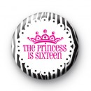 The Princess is 16 Birthday Badges