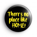 There's No Place Like HOME Badge