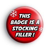 This Badge is a Stocking Filler thumbnail