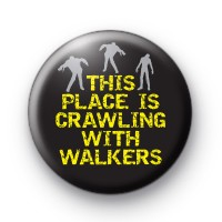 This Place is Crawling With Walkers Badge