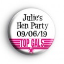 Top Gals Hen Party Badge