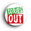 Tories OUT General Election Badge