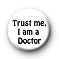Trust me i am a doctor badge