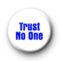 Trust No One Badges