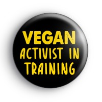 Vegan Activist In Training Yellow Badge thumbnail