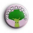 Vegan and Proud Broccoli Badge