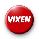 Red Vixen Button Badge