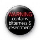 Bitterness and Resentment Badge