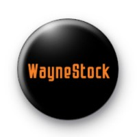 Waynestock Badges