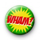 Wham Comic Book Badges
