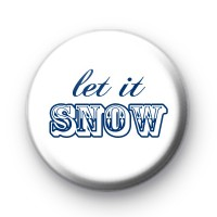 Let It Snow Blue & White Badge