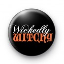 Spooky Wickedly Witch Badge