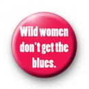 Wild Women badge
