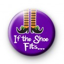 Purple If The Shoe Fits Badge