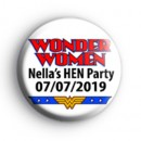 Custom Hen Party Badge Wonder Women Badges