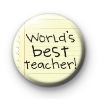 Worlds BEST Teacher Pin Badge