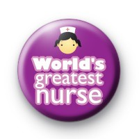 Worlds Greatest Nurse Badge