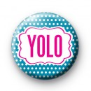YOLO Pink and Blue Badges