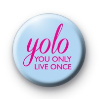YOLO Positive Slogan Badges