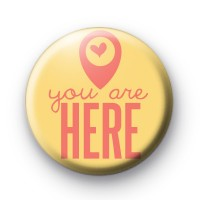 You are here Badges