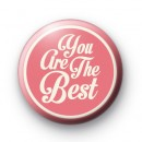 You are the BEST Badge
